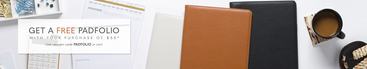 Get a FREE premium padfolio with your purchase of $50 or more