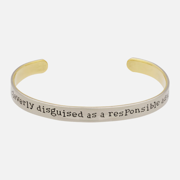 Cleverly Disguised As A Responsible Adult Cuff