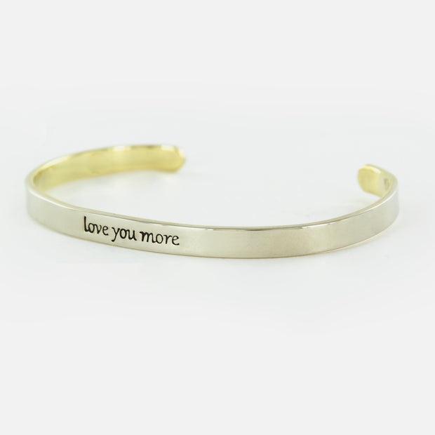 Love You More Cuff