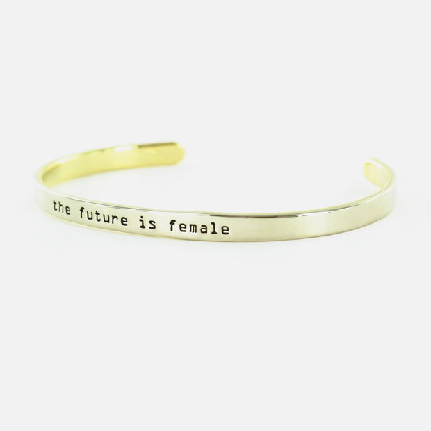 The Future Is Female Cuff