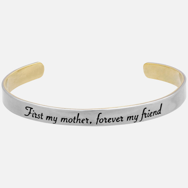 First My Mother Forever My Friend Cuff