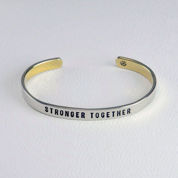 Stronger Together Cuff