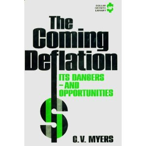 The Coming Deflation: Its Dangers--And Opportunities