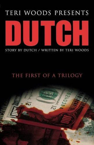 Dutch The First Of A Trilogy (Dutch Trilogy)