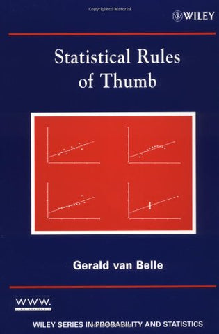 Statistical Rules Of Thumb (Wiley Series In Probability And Statistics)