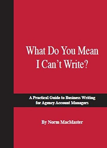 What Do You Mean I Can'T Write?