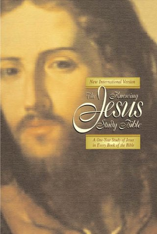 Knowing Jesus Study Bible, The