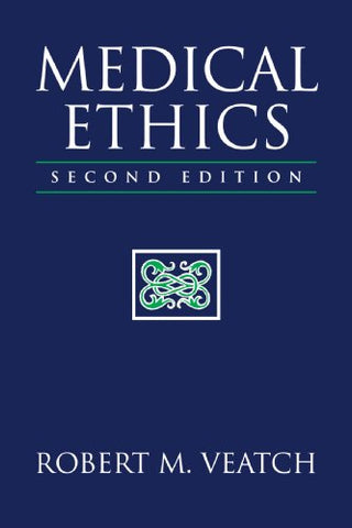 Medical Ethics, Second Edition (Jones And Bartlett Series In Philosophy)