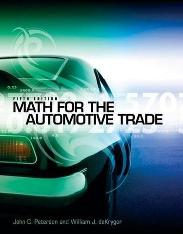 Math For The Automotive Trade (New Automotive & Truck Technology Titles!)