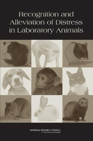 Recognition And Alleviation Of Distress In Laboratory Animals