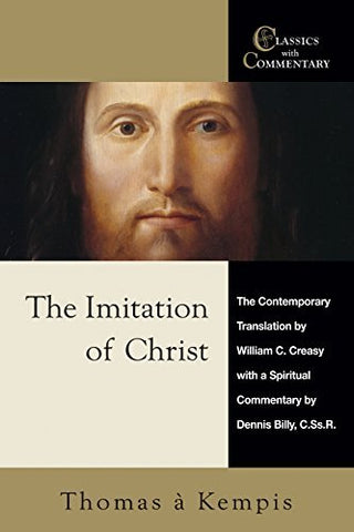 The Imitation Of Christ: A Spiritual Commentary And Reader'S Guide