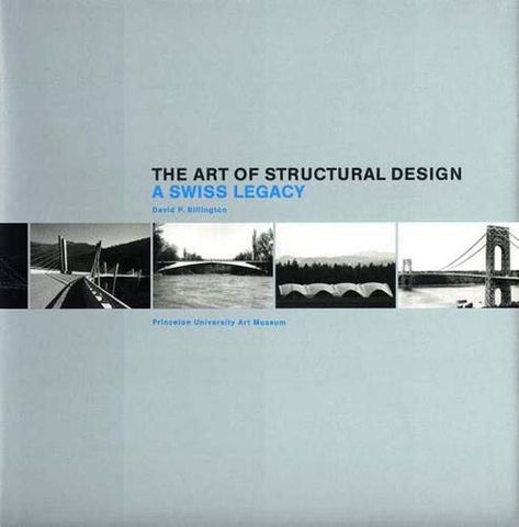 The Art Of Structural Design: A Swiss Legacy