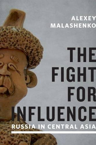 The Fight For Influence: Russia In Central Asia