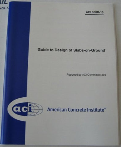 360R-10 Guide To Design Of Slabs-On Ground