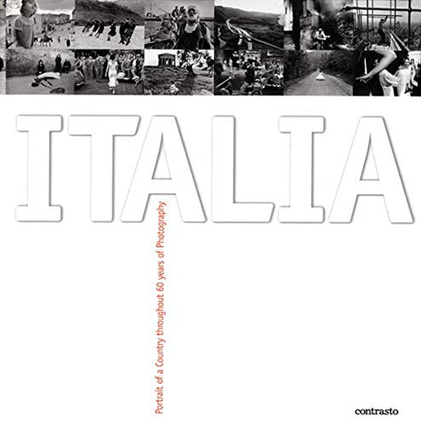 Italia: Portrait Of A Country Throughout 60 Years Of Photography