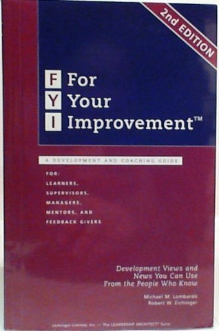 Fyi: For Your Improvement, A Development And Coaching Guide (2Nd Edition)