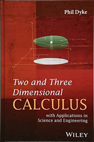 Two And Three Dimensional Calculus: With Applications In Science And Engineering