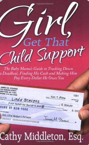 Girl, Get That Child Support