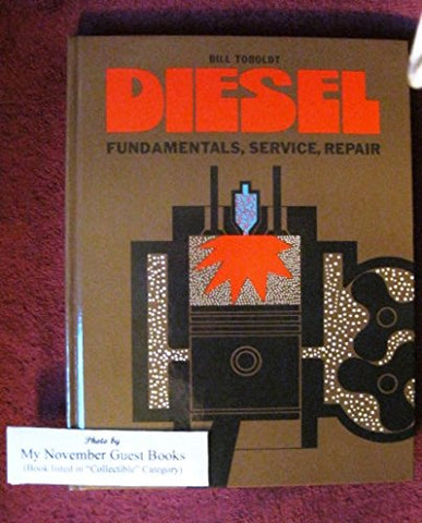 Diesel: Fundamentals, Service, Repair