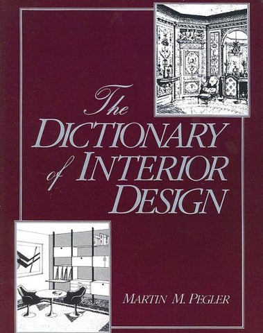 Dictionary Of Interior Design (F.I.T. Collection)