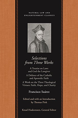 Selections From Three Works Of Francisco Suarez, S. J. (Natural Law Paper)