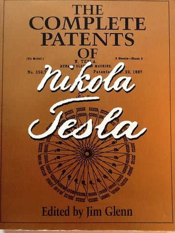 The Complete Patents Of Nikola Tesla