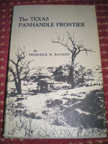 The Texas Panhandle Frontier (The M. K. Brown Range Life Series, No. 12)