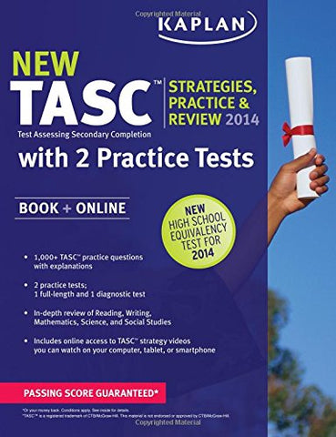 Kaplan Tasc Strategies, Practice, And Review 2014 With 2 Practice Tests: Book + Online (Kaplan Test Prep)