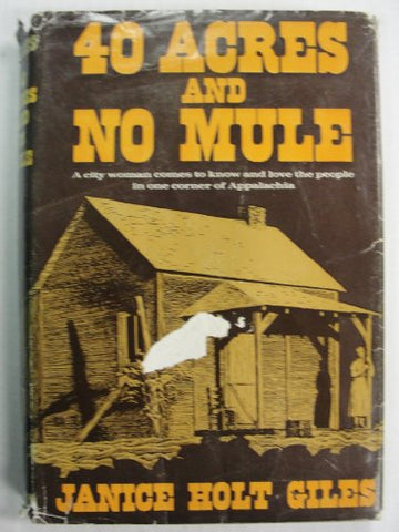 Forty Acres And No Mule