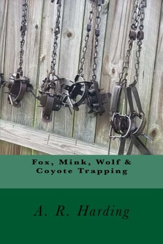 Fox, Mink, Wolf & Coyote Trapping