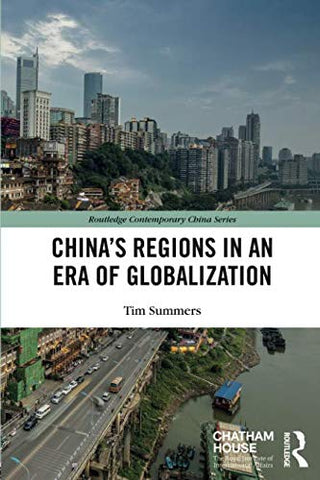 Chinas Regions In An Era Of Globalization (Routledge Contemporary China Series)