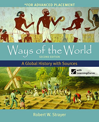 Ways Of The World, High School Edition: A Global History