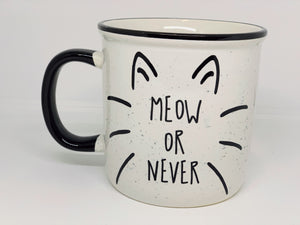 Meow or Never Cat Mug