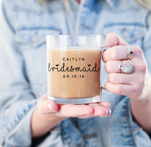 Personalized Bridesmaid Gift Glass Mug