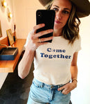 Donation Tee: Come Together