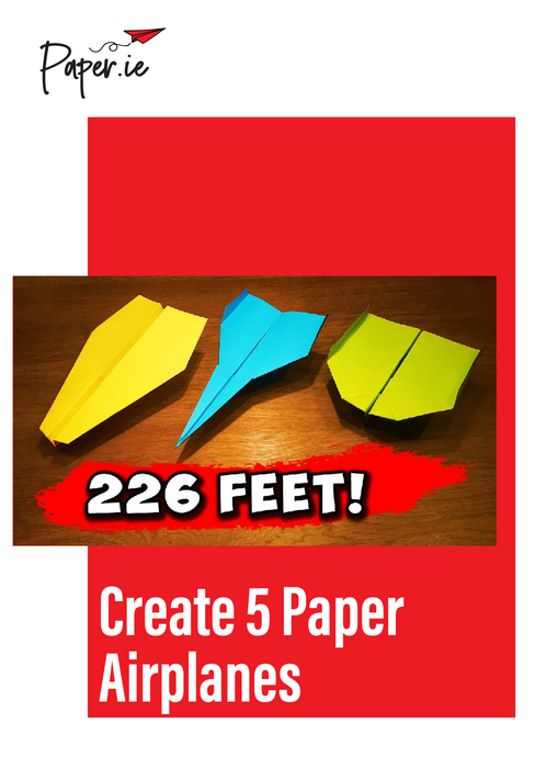 Create 5 Paper Airplanes