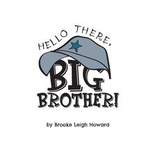 Hello There, Big Brother! Book