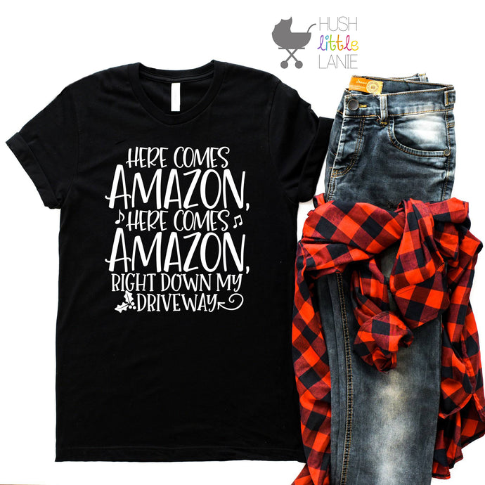 {MOM TEE} Here Comes Amazon