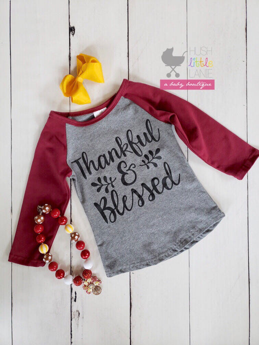 {SHIRT} Thankful and Blessed Raglan
