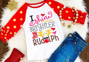 {SHIRT} I Shine Brighter Than Rudolph