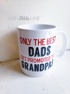 {GRANDPA} Promoted to Grandpa Mug $14