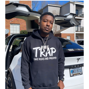Trap Hoodie (Take Risks And Prosper)