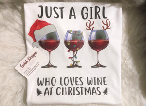 Just A Girl Who Loves Wine At Christmas Shirt