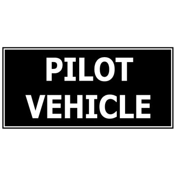 Pilot Vehicle (Diamond Grade Reflective & Single Sided)