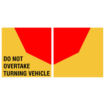 Do Not Overtake Turning Vehicle reflective pair