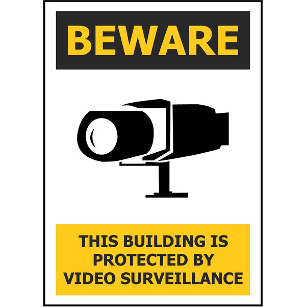 BEWARE This Building Is Protected By Video Surveillance