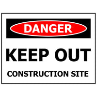 DANGER KEEP OUT CONSTRUCTION SITE Corflute