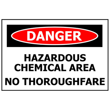 DANGER Hazardous Chemical Area