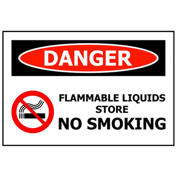 DANGER Flammable Liquids Store No Smoking