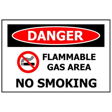 DANGER Flammable Gas Area No Smoking